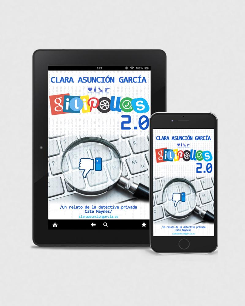 Gilipollas 2.0 - Clara Asuncion Garcia - Relato serie Cate Maynes