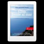 Elisa frente al mar - Clara Asunción García - Drama intimista