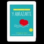 Y abrazarte - Clara Asunción García - Antología de relatos románticos