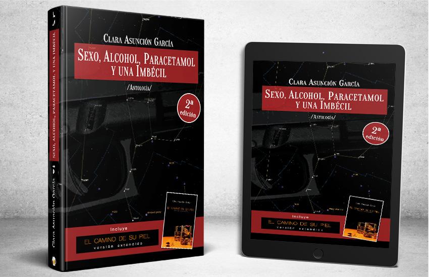 Sexo, alcohol, paracetamol y una imbécil - Cate Maynes - Clara Asunción García